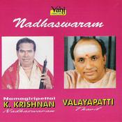 Nadhaswaram (K.Krishnan - Valayapatti) Songs