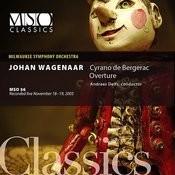 Wagenaar: Cyrano de Bergerac Overture Songs