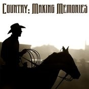 Country: Makin' Memories Songs