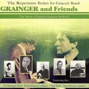 Grainger & Friends - The Music Of Great Composers For Band Songs