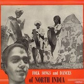 Folk Songs And Dances Of North India Recorded In 1954 By Bhattacharya (Digitally Remastered) Songs