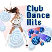 Club Dance Hits Songs
