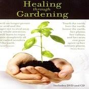 Healing Through Gardening Songs
