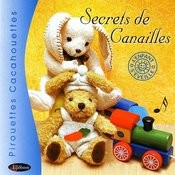 Secrets De Canailles Songs