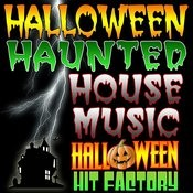 Halloween Haunted House Music Songs