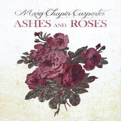 Ashes And Roses Songs