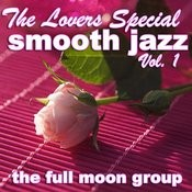 The Lovers Special Smooth Jazz Vol. 1 Songs