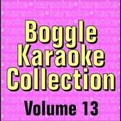 Boggle Karaoke Collection - Volume 13 Songs