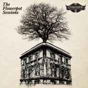 The Flowerpot Sessions (2CD Set) Songs