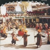 Achelhamo / Celestial Female: Parts From Tibetan Opera Songs