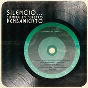 Silencio...Siempre En Nuestro Pensamiento Songs