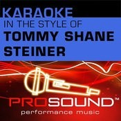 What If She's An Angel (Karaoke Instrumental Track)[In The Style Of Tommy Shane Steiner] Song