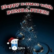 Happy X-Mass With Bomba-Piter Songs