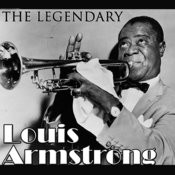 The Legendary Louis Armstrong Songs