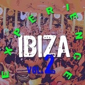 Ibiza Experience Vol.2 Songs
