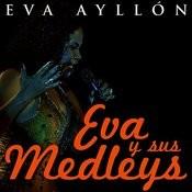 Eva Y Sus Medleys Songs