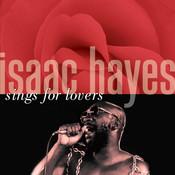 Isaac Hayes Sings For Lovers Songs