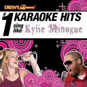 Drew's Famous # 1 Karaoke Hits: Sing Like Kylie Minogue Songs