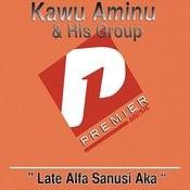 Late Alfa Sanusi Aka Medley Part 1 Song