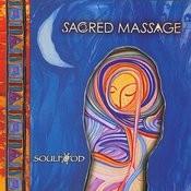Sacred Massage Songs