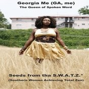 Seeds From The S.W.A.T.Z. (Southern Women Achieving Total Zen) Songs