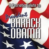 A Patriotic Tribute To President Barack Obama Songs