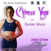Chinese Yoga With Dorian Music (Piano) Songs