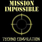Mission Impossible - Techno Compilation Songs