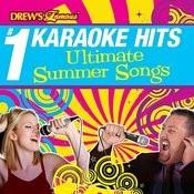 Drew's Famous # 1 Karaoke Hits: Ultimate Summer Songs Songs