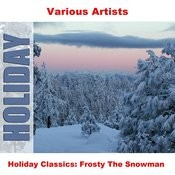 Holiday Classics: Frosty The Snowman Songs