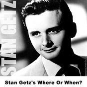 Stan Getz's Where Or When? Songs