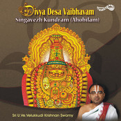 Divya Desa Vaibhavam-Singavezh Kundram (Ahobilam) Songs
