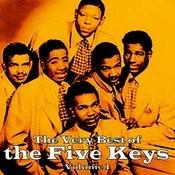The Very Best Of The Five Keys, Vol. 1 Songs
