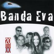 20 Grandes Sucessos De Banda Eva Songs