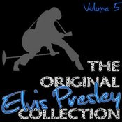 The Original Elvis Presley Collection Volume 5 Songs