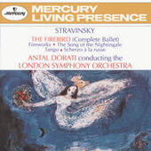 Stravinsky: The Firebird; Fireworks; The Song of the Nightingale; Tango; Scherzo à la russe Songs