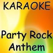 Party Rock Anthem (Karaoke) Songs