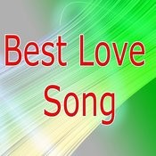 Best Love Song Songs