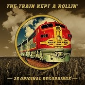 The Train Kept A Rollin' Songs