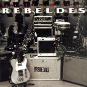 Basicamente... Rebeldes (Vol. I) / Basicamente... Rebeldes (Vol. II) Songs