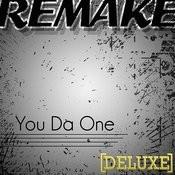 You Da One (Rihanna Remake Deluxe) Songs