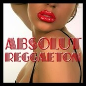 Absolut Reggaeton Songs