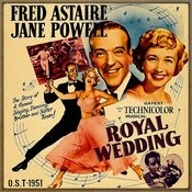 Royal Wedding (O.S.T - 1951) Songs
