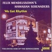 We Got Rhythm - The Swing Side Of The Serenaders Songs