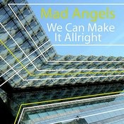 We Can Make It Allright (Mix 2) Song