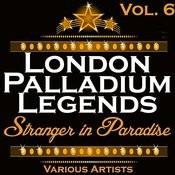 London Palladium Legends Vol. 6: Stranger In Paradise Songs