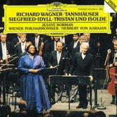 Wagner: Tannhäuser Overture; Siegfried-Idyll; Tristan und Isolde Songs