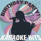 Birthday Party: Karaoke Hits! Songs