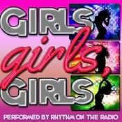 Girls. Girls, Girls Songs