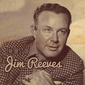 The Best Of Jim Reeves Songs